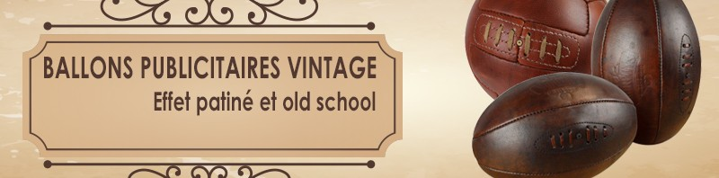 ballons vintage publicitaire